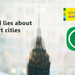 Truths and lies about smart cities